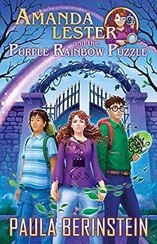 Amanda Lester and the Purple Rainbow Puzzle (Amanda Lester, Detective Book 3) by [Berinstein, Paula]