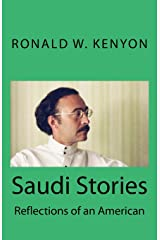 Saudi Stories: Reflections of an American Paperback