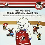 img - for Puckster's First Hockey Sweater book / textbook / text book