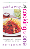 Quick and Easy Cooking for One