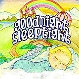 Goodnight Sleeptight