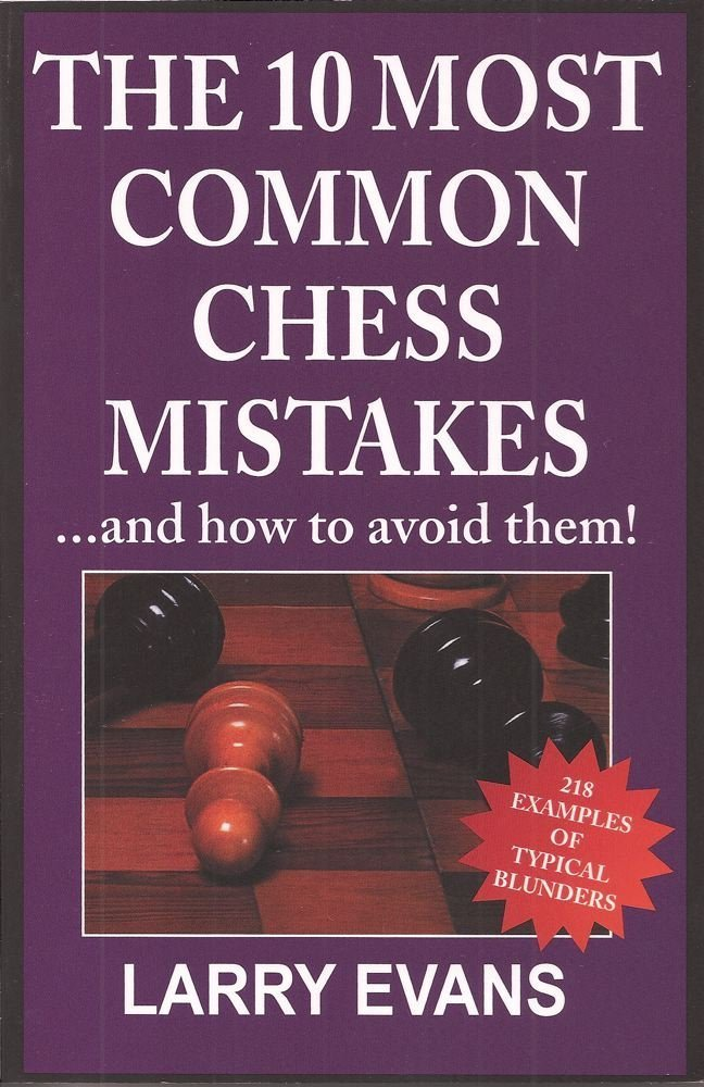 The 10 Most Common Chess Mistakes (...And How To Avoid Them!) pdf