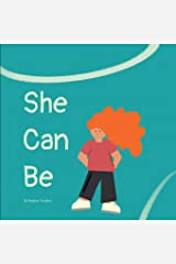 She Can Be Paperback