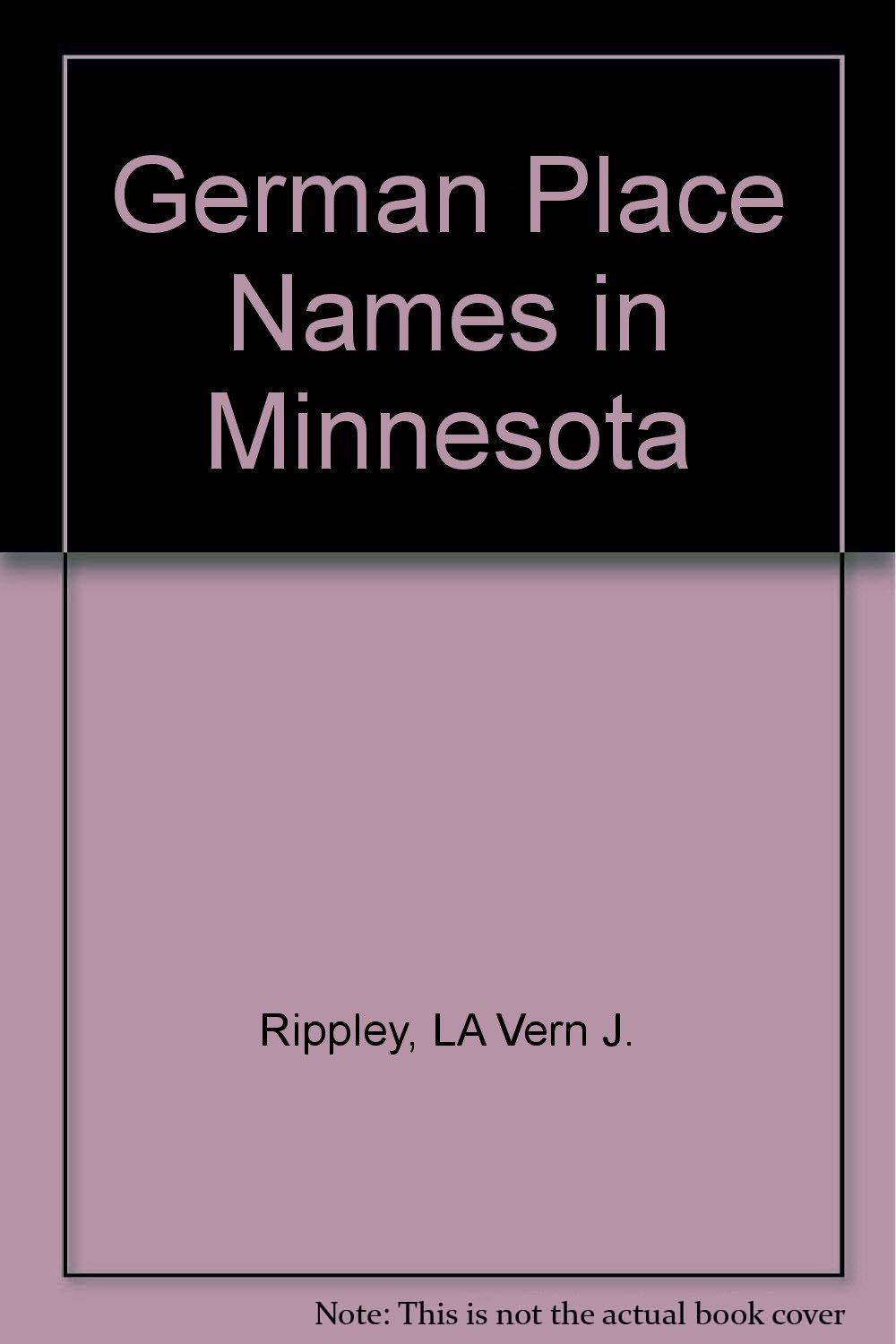 German Place Names in Minnesota (English and German Edition): LA