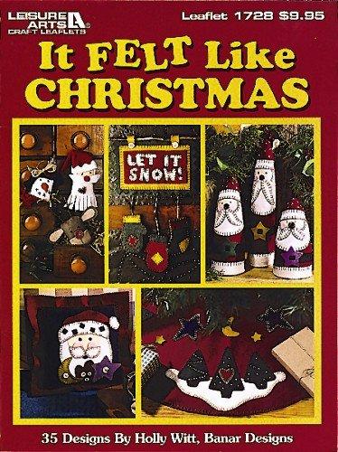 It Felt Like Christmas  (Leisure Arts #1728) (Leisure Arts Craft Leaflets)