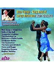 Blue Tango - Very Best Of Leroy Anderson Light Classics