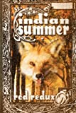 Indian Summer, Rod Redux, 1463648626