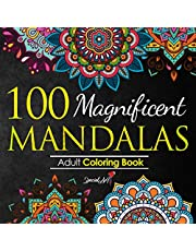100 Magnificent Mandalas: An Adult Coloring Book with more than 100 Wonderful, Beautiful and Relaxing Mandalas for Stress Relief and Relaxation. (Volume 1)