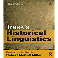 Trask's Historical Linguistics (English Edition)
