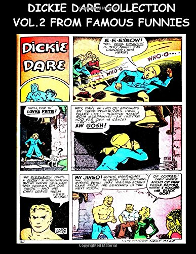 Dickie Dare Collection Vol. 2 From Famous Funnies: Dickie Dare Stories From The Golden Age Comics Famous Funnies