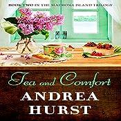 Tea & Comfort: Madrona Island Series, Book 2 | Andrea Hurst