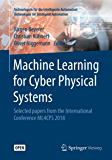 Machine Learning for Cyber Physical Systems: Selected papers from the International Conference ML4CPS 2018 (Technologien…