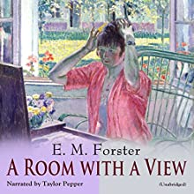 A Room with a View Audiobook by E. M. Forster Narrated by Taylor Pepper