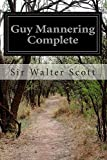 Guy Mannering Complete, Walter Scott, 1500399329