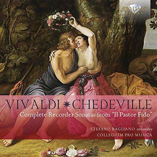 - Vivaldi & Chedeville: Complete Recorder Sonatas from 'Il Pastor Fido'