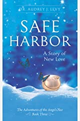 Safe Harbor: A Story of New Love Paperback