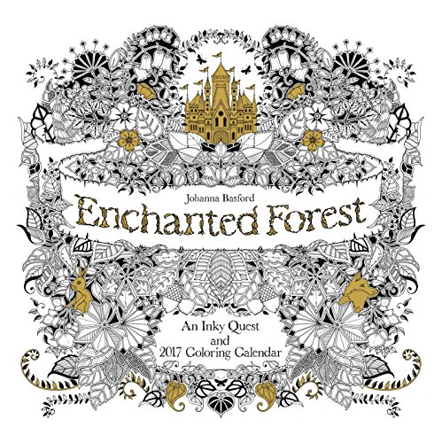 Enchanted Forest 2017 Wall Calendar: An Inky Quest and 2017 Coloring Calendar (Inky Quest)