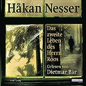 Das zweite Leben des Herrn Roos | Håkan Nesser