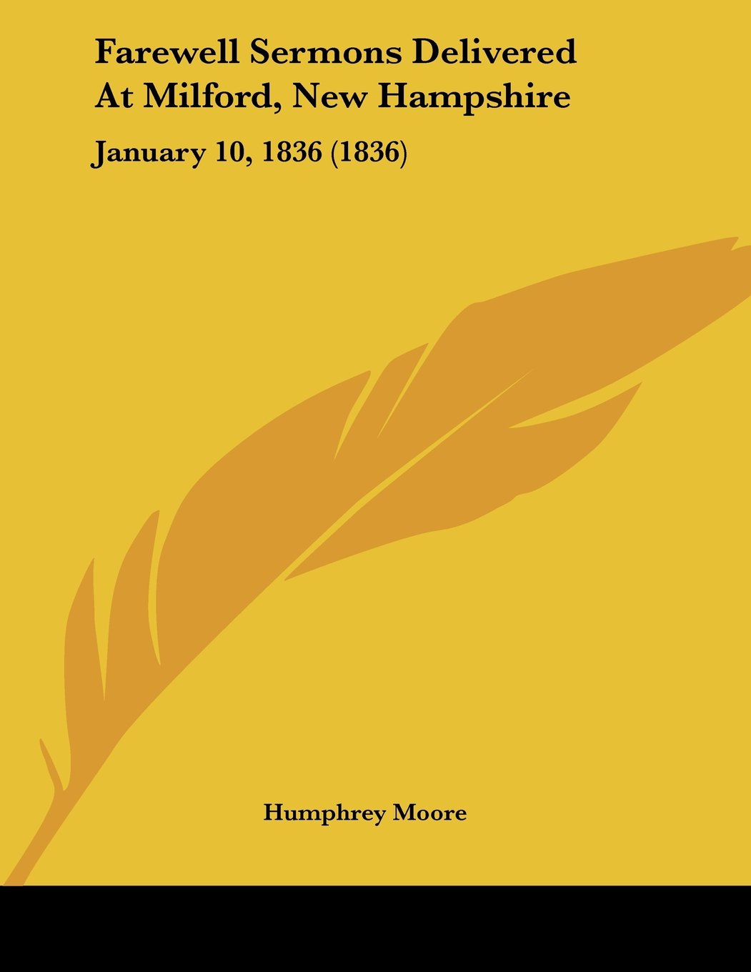 Download Farewell Sermons Delivered At Milford, New Hampshire: January 10, 1836 (1836) ebook