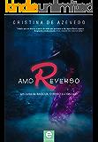 Amor Reverso: Um conto de Nacqua