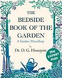 The Bedside Book of the Garden, D. G. Hessayon, 090350569X