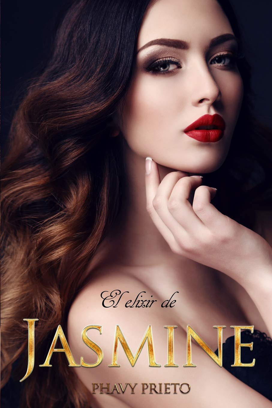 El Elixir de Jasmine (Saga Flor) Tapa blanda – 26 jul 2018 Phavy Prieto Independently published 1717914489 Fiction / Romance / Erotica
