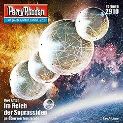 Im Reich der Soprassiden (Perry Rhodan 2910)