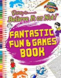 Ripley: Fantastic Fun and Games, Ripley's Believe Ripley's Believe It Or Not!, 1609911113