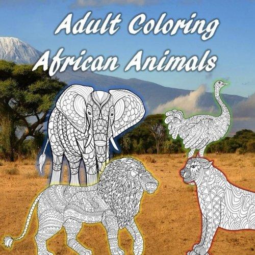 Adult Coloring African Animals: Lions, Rhinos, Hippos, Ostrichs, Antelopes, Leopards, Crocs, Zebras, Gorillas, Giraffes, Elephants, Stress Relief, ... (Adult Coloring Animals of Nature) (Volume 5) - Crocs Relief