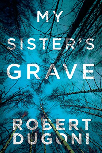 My Sister's Grave (The Tracy Crosswhite Series Book 1) cover