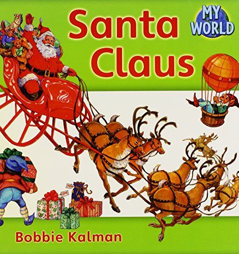 Santa Claus (My World, Level D) by Crabtree Pub Co