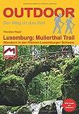 Luxemburg: Mullerthal-Trail Wandern in der Kleinen Luxemburger Schweiz (Der Weg ist das Ziel)