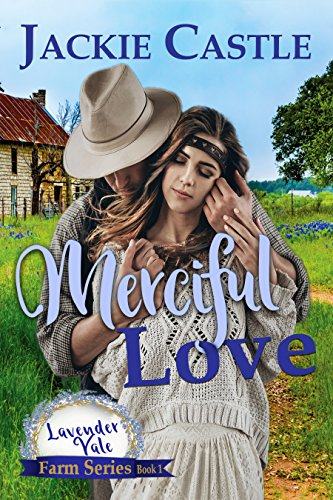 99¢ – Merciful Love (The Lavender Vale Farm Series Book 1)