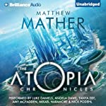 The Atopia Chronicles, Book 1 | Matthew Mather
