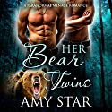 Her Bear Twins Audiobook by Amy Star Narrated by Meghan Kelly