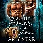 Her Bear Twins | Amy Star