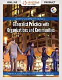 MindTap Social Work for Kirst-Ashman/Hull's Empowerment Series: Generalist Practice with Organizations and Communities, 7th Edition