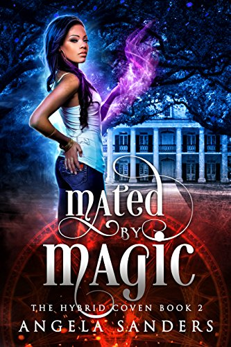 Mated by Magic (The Hybrid Coven Book 2) by [Sanders, Angela]