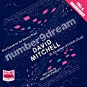 Number9dream Hörbuch von David Mitchell Gesprochen von: William Rycroft