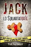 Jack lo SquartatorTe (Italian Edition)