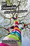 img - for DIY Citizenship: Critical Making and Social Media (Routledge Explorations in Environmental Studies) by Matt Ratto (2014-03-14) book / textbook / text book