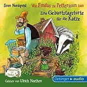 Wie Findus zu Pettersson kam / Eine Geburtstagstorte für die Katze (Pettersson und Findus) | Sven Nordqvist