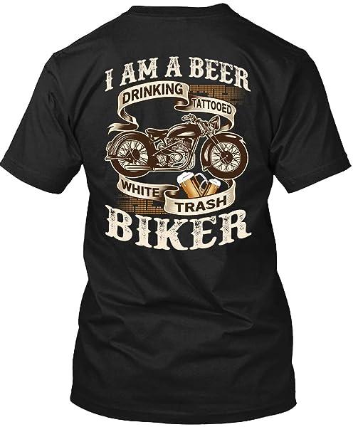 I Am A Beer Drinking T Shirt, Tattooed Trash Biker T Shirt