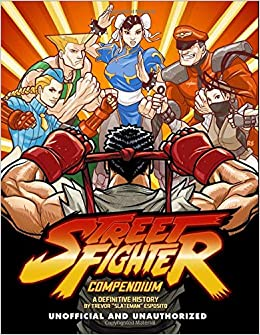 Street Fighter Compendium: A Definitive History: Amazon.es ...