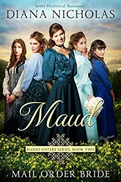 Maud: A Western Historical Romance (Blood Sisters Series Book 2)