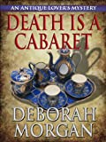 Front cover for the book Death is a Cabaret by Deborah Morgan