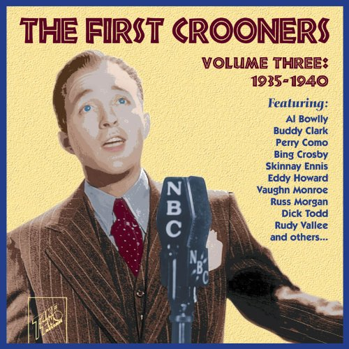 The First Crooners, Volume 3: 1935-40