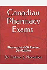 Canadian Pharmacy Exams – Pharmacist MCQ Review 2019 Kindle Edition