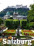 My Visit to Salzburg, Austria; The Mozart Town
