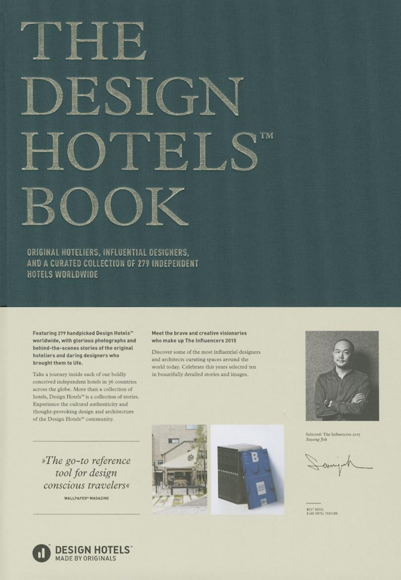 The Design Hotels Book: Edition 2015 by Gestalten